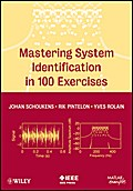Mastering System Identification in 100 Exercises - Johan Schoukens