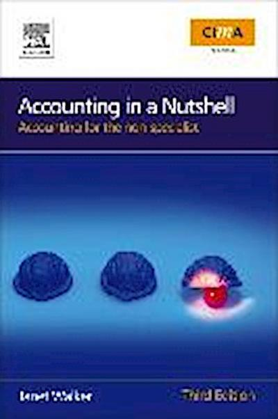 Accounting in a Nutshell - Janet Walker