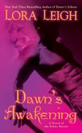 Dawn`s Awakening: A Novel of Feline Breeds (A Novel of the Breeds, Band 14) - Lora Leigh
