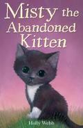 Misty the Adandoned Kitten - Holly Webb