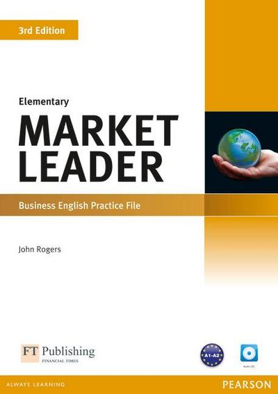 Market Leader. Elementary Practice File (with Audio CD) - John Rogers