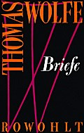 Briefe - Thomas Wolfe