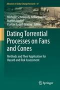 Dating Torrential Processes on Fans and Cones - Michelle Schneuwly-Bollschweiler