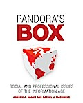 Pandora`s Box: Social and Professional Issues of the Information Age - Andrew A. Adams