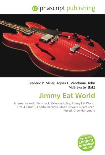 Jimmy Eat World - Frederic P. Miller