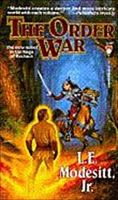 The Order War (Saga of Recluce) - L. E.  Modesitt