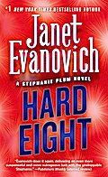 Hard Eight: A Stephanie Plum Novel (Stephanie Plum Novels) - Janet Evanovich