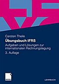 Übungsbuch IFRS - Carsten Theile