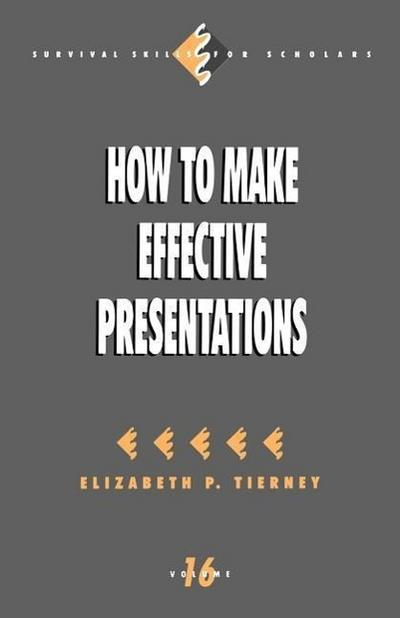 How to Make Effective Presentations - Elizabeth P. Tierney