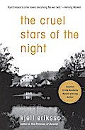 The Cruel Stars of the Night (Ann Lindell Mysteries) - Kjell Eriksson