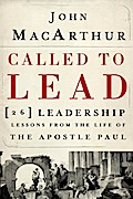 Called to Lead - John F. MacArthur