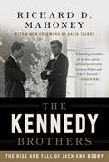 Kennedy Brothers - Richard D. Mahoney