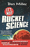 It`s Not Rocket Science - Ben Miller
