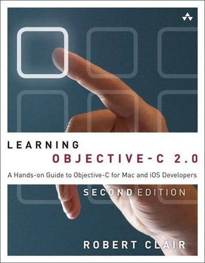 Learning Objective-C 2.0 - Robert L. Clair