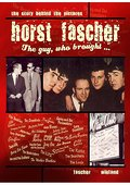 Horst Fascher - The Guy, who brought - - Horst Fascher