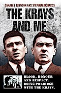 Krays and Me - Blood, Honour and Respect. Doing Porridge with The Krays - Charles Bronson