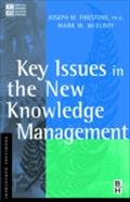 Key Issues in the New Knowledge Management - Joseph M. Firestone