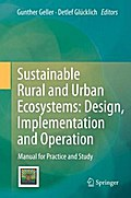 Sustainable Rural and Urban Ecosystems: Design, Implementation and Operation - Gunther Geller