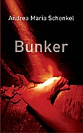 Bunker, English edition - Andrea Maria Schenkel