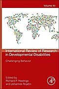 International Review of Research in Developmental Disabilities 44. Challenging Behavior - Richard Hastings