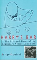 Harry`s Bar - Arrigo Cipriani
