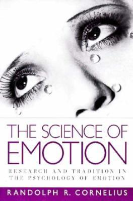 The science of emotion research and tradition in the psychology of emotions