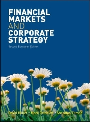 Financial Markets and Corporate Strategy - David Hillier, Mark Grinblatt, Sheridan Titman