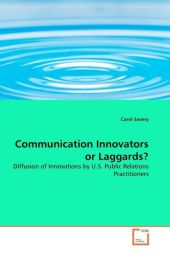 Communication Innovators or Laggards?