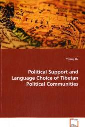 Political Support and Language Choice of Tibetan Political Communities - Yiyang Hu