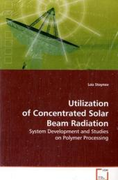Utilization of Concentrated Solar Beam Radiation - Lou Stoynov