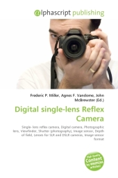 Digital single-lens Reflex Camera - Frederic P. Miller
