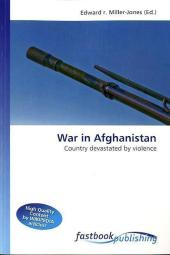 War in Afghanistan - Edward R. Miller-Jones