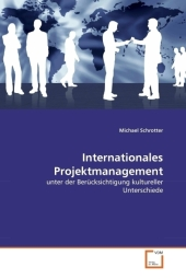 Internationales Projektmanagement - Michael Schrotter