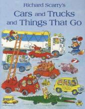 Richard Scarry's Cars And Trucks And Things That Go - Richard Scarry