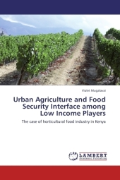 Urban Agriculture and Food Security Interface among Low Income Players - Violet Mugalavai