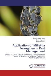 Application of Millettia Ferruginea in Pest Management - Zewdu Ararso Hora