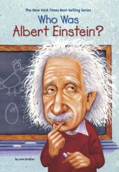 Who Was Albert Einstein? - Jess Brallier