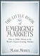 The Little Book of Emerging Markets - Mark Mobius