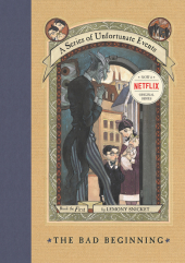 A Series of Unfortunate Events - The Bad Beginning - Daniel Handler