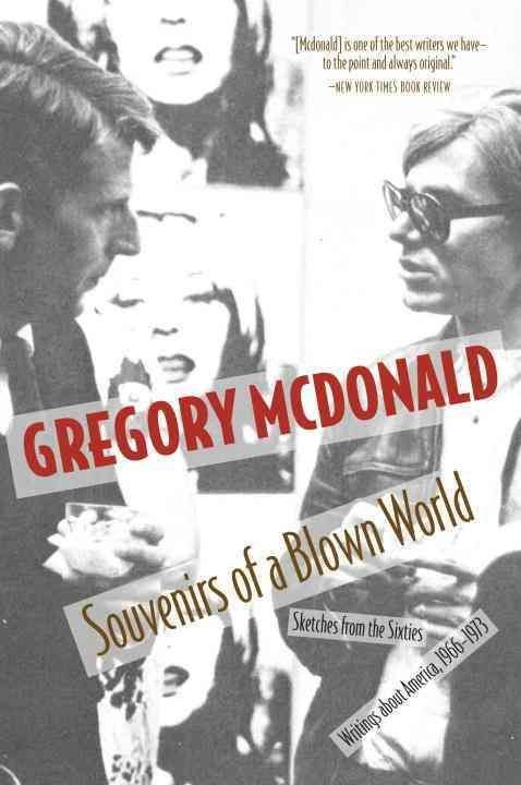 Souvenirs of a Blown World - Gregory Mcdonald