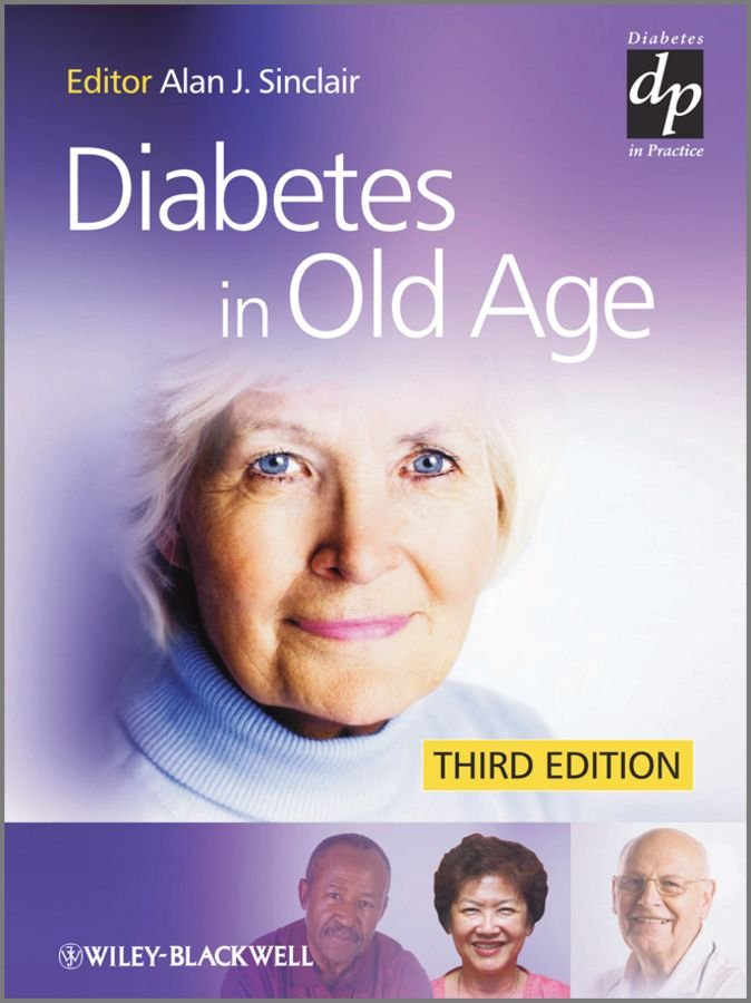 Diabetes in Old Age - Alan J. Sinclair