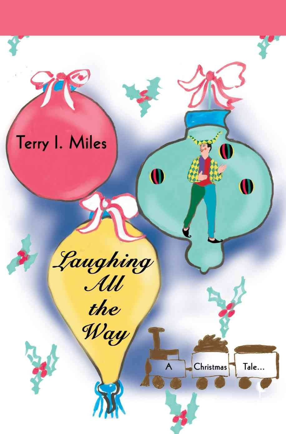Laughing All the Way - Terry I Miles