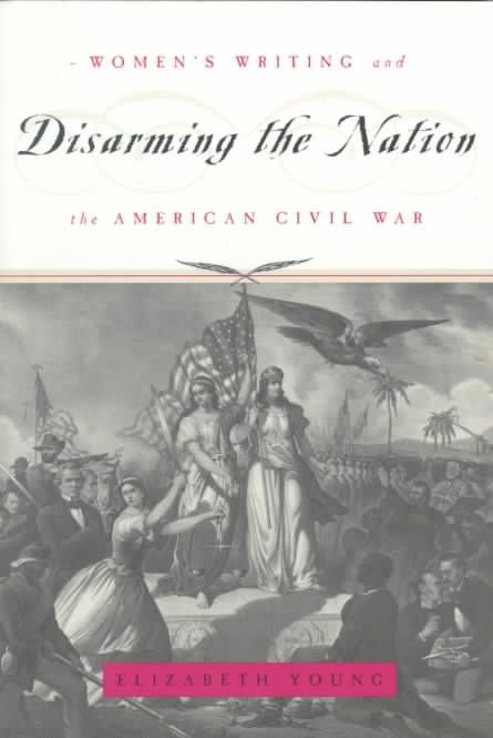 Disarming the Nation - Elizabeth Young
