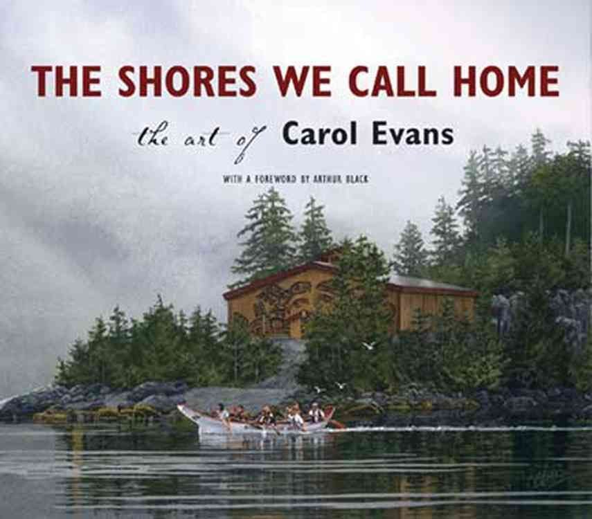 Shores We Call Home - Carol Evans