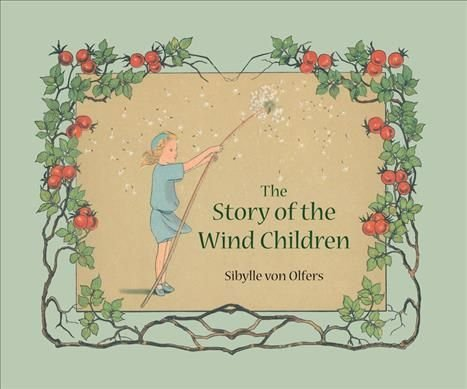 The Story of the Wind Children - Sibylle von Olfers