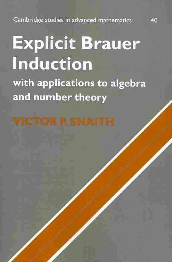 Explicit Brauer Induction - Victor P. Snaith