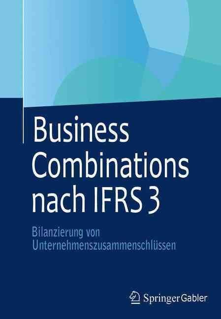 Business Combinations Nach Ifrs 3 - Michael Buschhuter