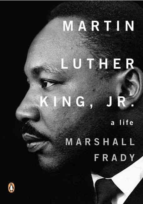 Martin Luther King, Jr. - Marshall Frady