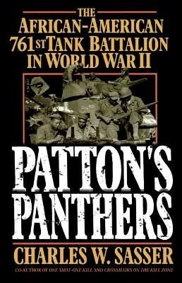Patton's Panthers - Charles W. Sasser