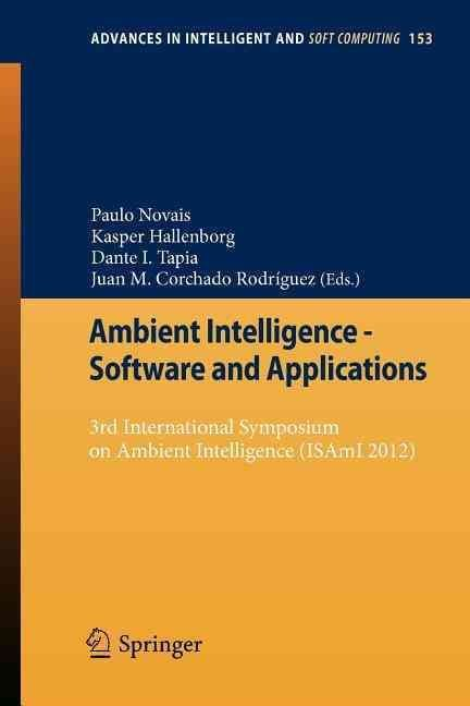 Ambient Intelligence - Software and Applications - Paulo Novais